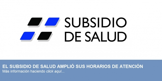 AMPLIACIÓN HORARIOS SUBSIDIO DE SALUD